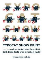 Werbeplakat für Typocat Show Print