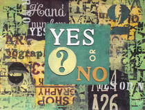 Yes or No   30 x 40