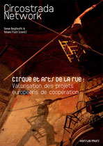 Couverture du dossier Cirque et Arts de la rue, Circostrada Network. A l'image c'est Marc Vergeau Davasi Fil-Funambule lors de la soirée Trop c Trop aux Bouffes du nord.