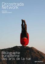 Circostrada Network Bibliographie Arts de la rue; Charlotte Rigault