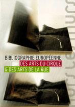 Bibliographie des arts du cirque et des arts de la rue. Hors les murs