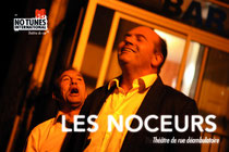 Cie NO TUNES INTERNATIONAL , spectacle Les noceurs