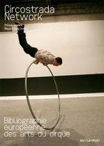 Circostrada Network Bibliographie Arts du Cirque; les 7 doigts de la main, Traces