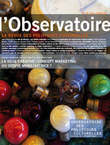 l'Observatoire, la revue des politiques culturelles n°36 hiver 2009