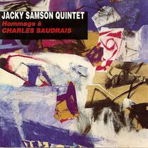 Jacky Samson (contrebasse), Emmanuel Sourdeix (piano), Syvain Sourdeix (saxophone), Gerard Carocci (percussions), Luis Augusto Cavani, Philippe Soirat (batterie)- 1994
