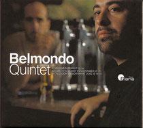 Lionel Belmondo (saxophone), Stéphane Belmondo (trompette), Laurent Fickelson (piano), Clovis Nicolas (contrebasse), Philippe Soirat - 2000