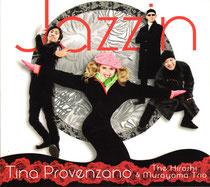 Tina Provenzano (chant), Hiroshi Murayama (piano), Daiki Yasukagawa (contrebasse), Philippe Soirat - 2011