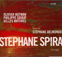 Stéphane Spira (saxophone), Olivier Hutman (piano), Stéphane Belmondo (bugle), Gilles Naturel (contrebasse), Philippe Soirat - 2006