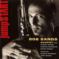 Bob Sands (saxophone), Albert Bover (piano), Perico Sambeat (saxophone), Kurt Weiss (trompette), Carlos Barretto (contrebasse), Felipe Soirat - 1998