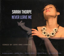 Sarah Thorpe (chant), Olivier Hutman (piano), Ronald Baker (trompette), Guillaume Naturel (saxophone), Darryl Hall (contrebasse), Philippe Soirat - 2015