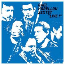 Gael Horellou, David Sausay (saxophones), Michael Joussein (trombonne), Etienne Deconfin (piano), Géraud Portal (contrebasse), Philippe Soirat - 2011