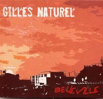 Gilles Naturel (contrebasse), Rick Margitza, Lenny Popkin (saxophone), Alain Jean-Marie (piano), Philippe Soirat - 2007