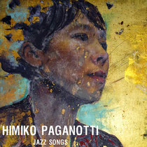 Himiko Paganotti (chant), Emmanuel Borghi (piano), Nicolas Rageau (contrebasse), Philippe Soirat - 2014