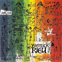 Yannick Rieu (saxophone), Frédéric Alarie, Guy Boisvert (contrebasse), Sylvain Provost (guitare), Philippe Soirat - 1999