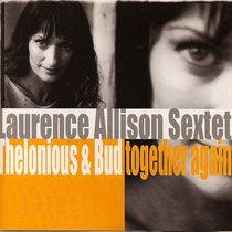 Laurence Allison (chant),, Laurent Coq (piano), Jean-Luc Arramy, Jules Bikôkô Bi Njami (contrebasse), Nicolas Dary, Olivier Zanot (saxophone), Philippe Soirat - 2001