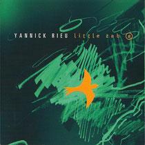 Yannick Rieu (saxophone), Frédéric Alarie (contrebasse), Normand Lachapelle (basse), Sylvain Provost (guitare), Philippe Soirat - 2001