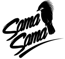 Sama Sama, LU