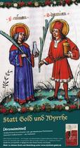 Titel: Statt Gold und Myrrhe, Rückseite: ... lieber Brennnessel (Information)