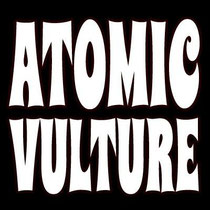 ATOMIC VULTURE
