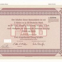Sammalaktie der FAG Kugelfischer Georg Schäfer KGaA über 2 Aktien je 50 DM,; Unterschriften: Aufsichtratsvorsitzender Otto Schäfer und Fritz Schäfer (Komplementär), November 1985