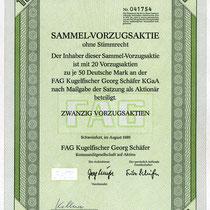 Sammelvorzugaktie ohne Stimmrecht über 20 Vorzugsaktien ohne Stimmrecht, August 1989, Unterschriften: Georg Schäfer (Aufsichtsrat) und Fritz Schäfer (Komplementär)