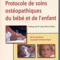 Protocole de soins ostéopathiques du bébé et de l'enfant.