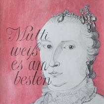 Mutti weiß es am besten: Maria Theresia: Habsburg Series