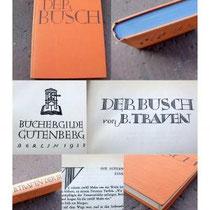 Traven konnte bereits 1928 als Autor gewonnen werden mit dem Erzählband Der Busch. Viele Romane folgten.