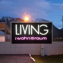 Beleuchteter Schriftzug für Living Wohn(t)raum, Mayrhofen