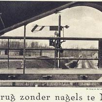 In de jaren dertig werd de eerste gelaste spoorbrug van Nederland in Nuth gebouwd, ondanks het feit dat in België een soortgelijke brug was ingestort.  Voorheen werden ijzeren spoorbruggen met klinknagels in elkaar gezet.