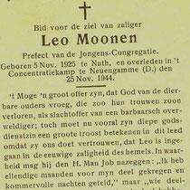 Leonardus Jozef Gerardus Moonen  Lid van het verzet   Overleden op 25-11-1944 in Conc. kamp Neuengamme te Hamburg
