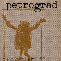 Petrograd 'a guy called Gianni' - front
