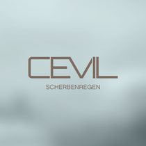 Cevil - Scherbenregen (Single Version)
