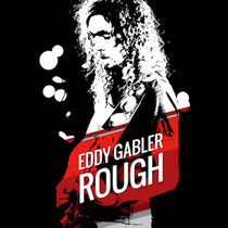 Eddie Gabler - Rough