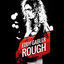 Eddie Gabler - Rough