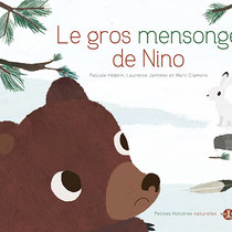 Le Gros Mensonges de Nino, Laurence Jammes, marc clamens, text. Pascale hédelin  ed.Petite Plume de Carotte © laurence jammes/all rights reserved