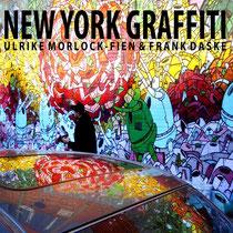 Graffity - Streetart aus New York, Paris und anderen Städten auf verschiedenen Materialien