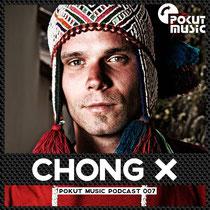 Pokut Music Podcast 007 // Chong X