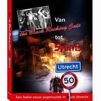50 Jaar Popmuziek uit Utrecht Van The Black Rocking Cats tot Spinvis