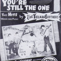 Op hun label Fernap brachten zij de eerste single van de Tielman Brothers uit met Rock Little Baby Of Mine en You're Still The One.