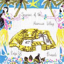 """Souvenier van de Expo """"Hawiian Village"""" op een doek"""