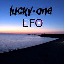 lucky one - LFO (3 tracks EP - 2018)