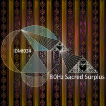 80Hz Sacred Surplus (1 track on Free Compilation, 2012)