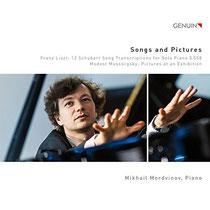 Songs and Pictures - Werke von Schubert-Liszt und Musssorgsky - Mikhail Mordvinov, Klavier