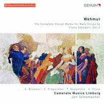 Wehmut - Sämtliche Werke für Männerchor von Franz Schubert Vol. 3 - Camerata Musica Limburg; Jan Schumacher, Chorleitung