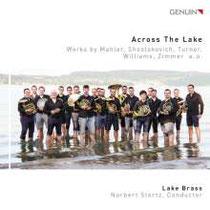 Across the Lake - Werke von Mahler, Shostakovich, Turner, Williams, Zimmer u.a. - Lake Brass, Norbert Stertz, Dirigent