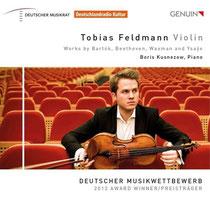Tobias Feldmann-Violine - Werke von Bartok, Beethoven, Waxman und Ysaye - Tobias Feldmann, Violine; Boris Kusnezow, Klavier