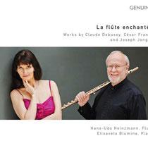 La flûte enchantée - Werke von Debussy, Franck und Jongen - Hans-Udo Heinzmann, Flöte; Elisaveta Blumina, Klavier