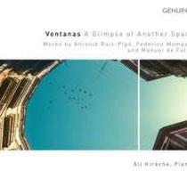 Ventanas - Ein Blick ins andere Spanien - Werke von Ruiz-Pipó, Mompou und de Falla - Ali Hirèche, Klavier