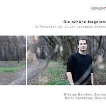 Die schöne Magelone - Johannes Brahms: 15 Romanzen aus Ludwig Tiecks Magelone op. 33 - Nikolay Borchev, Bariton; Boris Kusnezow, Klavier